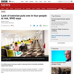 Lack of exercise puts one in four people at risk, WHO says