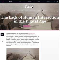The Lack of Human Interaction in the Digital Age