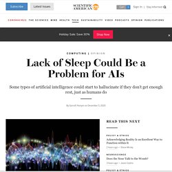 Lack of Sleep Could Be a Problem for AIs