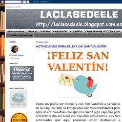 LACLASEDEELE: ACTIVIDADES PARA EL DÍA DE SAN VALENTÍN