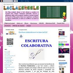 LACLASEDEELE: Escritura colaborativa en la clase de ELE