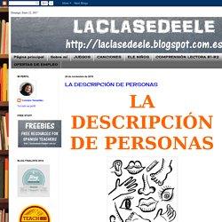 LACLASEDEELE: LA DESCRIPCIÓN DE PERSONAS