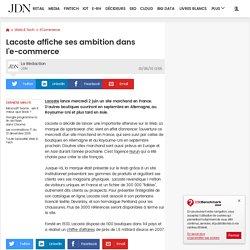 Lacoste affiche ses ambition dans l'e-commerce