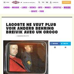 Lacoste ne veut plus voir Anders Behring Breivik avec un croco