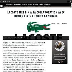 Lacoste met fin à sa collaboration avec Roméo Elvis et Moha La Squale