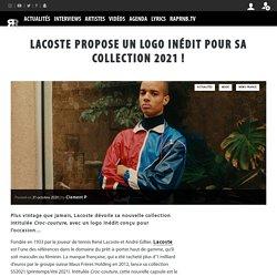 Lacoste propose un logo inédit pour sa collection 2021 !