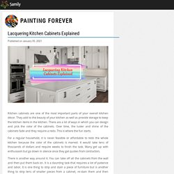 Lacquering Kitchen Cabinets Explained - Painting Forever - 5amily