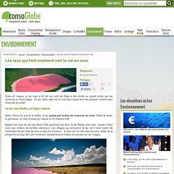 Les lacs qui font vraiment voir la vie en rose