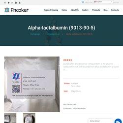 Alpha-lactalbumin (9013-90-5) Manufacturers - Phcoker