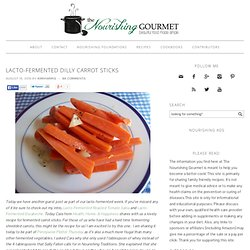 Lacto-Fermented Dilly Carrot Sticks