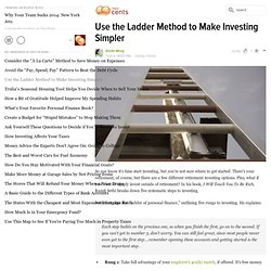 Use the Ladder Method to Make Investing Simpler