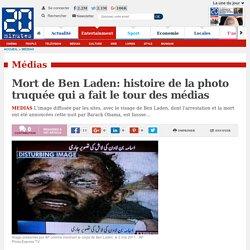 Mort de Ben Laden: histoire de la photo truquée qui a fait le tour des médias