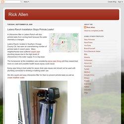 Rick Allen: Ladera Ranch Installation Stops Pinhole Leaks!