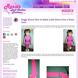How To Make A Doll Dress From A Ladies Sock