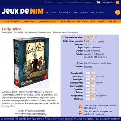 Lady Alice: jeu de société chez Jeux de NIM