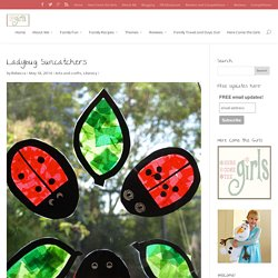 Ladybug Suncatchers - Here Come the Girls
