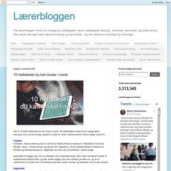 10 nettsteder du kan bruke i norsk