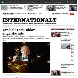 Læs hele Lars Løkkes engelske tale