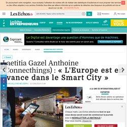 Laetitia Gazel Anthoine (Connecthings) : « L'Europe est en avance dans le Smart City »