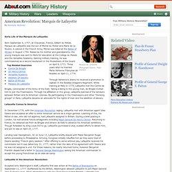 Marquis De Lafayette Biography - Military History