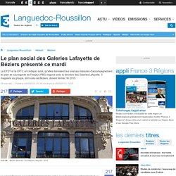 Le plan social des Galeries Lafayette de Béziers présenté ce mardi - France 3 Languedoc-Roussillon