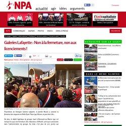 Galeries Lafayette : Non à la fermeture, non aux licenciements !