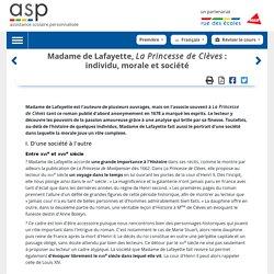 Madame de Lafayette, La Princesse de Clèves: individu, morale et société