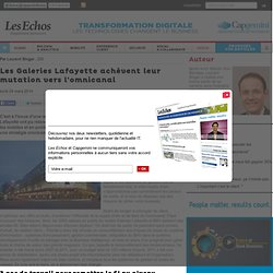 Les Galeries Lafayette achèvent leur mutation vers l'omnicanal - Transformati...