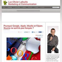 Pourquoi Google, Apple, Mozilla et l'Open-Source ne sont-ils pas français ?