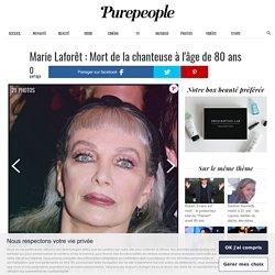 Marie Laforêt : Mort de la chanteuse à l'âge de 80 ans - Purepeople
