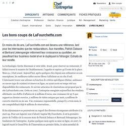 Les bons coups de LaFourchette.com - SUCCESS STORY - Patrick Dalsace et Bertrand Jelensperger, fondateurs de La Fourchette