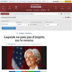 Lagarde ne paie pas d'impôts sur le revenu
