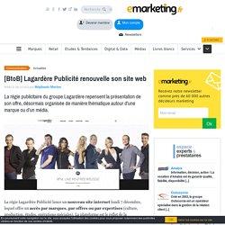 [BtoB] Lagardère Publicité renouvelle son site web
