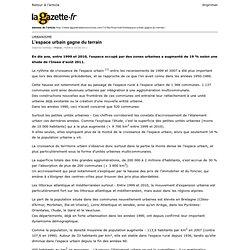 Lagazette.fr » L'espace urbain gagne du terrain » Print
