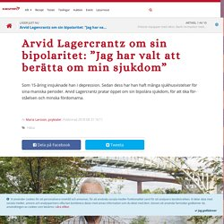 """Arvid Lagercrantz om sin bipolaritet: """"Jag har valt att berätta om min sjukdom"""" – Icakuriren"""