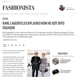 Karl Lagerfeld Explains How He Got Into Fashion