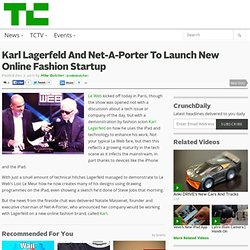 Karl Lagerfeld and Net-A-Porter to launch new online fashion startup