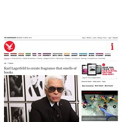 Karl Lagerfeld to create fragrance that smells of books - Fashion - Life & Style
