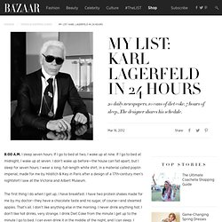 My List: Karl Lagerfeld in 24 Hours