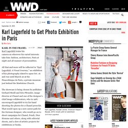 Karl Lagerfeld Photos to Be Shown in Paris