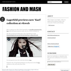 Lagerfeld previews new 'Karl' collection at #leweb « fashion and mash