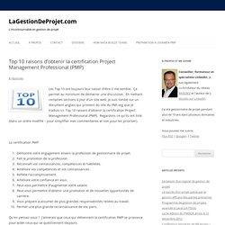 Top 10 raisons d'obtenir la certification Project Management Professional (PMP)