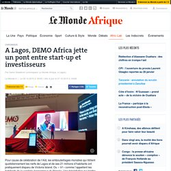 Oct. 2015, A Lagos, DEMO Africa jette un pont entre start-up et investisseurs