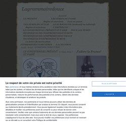 Lagrammairedouce » LE CONDITIONNEL PRÉSENT ET PASSÉ