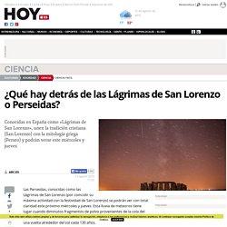 ¿Qué hay detrás de las Lágrimas de San Lorenzo o Perseidas?