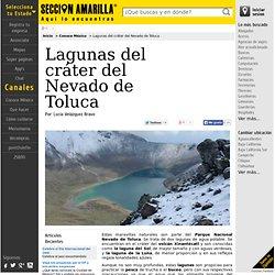 Conoce México - Lagunas del cráter del Nevado de Toluca - Seccion Amarilla