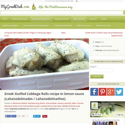 Greek Stuffed Cabbage Rolls recipe in lemon sauce (Lahanodolmades)