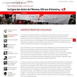 Laïcité et liberté de conscience - La Ligue des droits de l'Homme, 120 ans d'histoire[s]