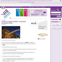 Laïcité et crèches de Noël : la décision du Conseil d'État, . A la une, vie-publique.fr