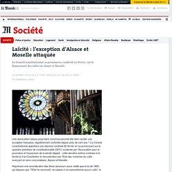 Laïcité : l'exception d'Alsace et Moselle attaquée